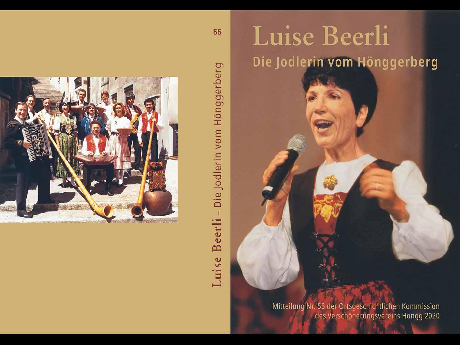 Das Buch über die Jodlerin vom Hönggerberg Luise Beerli zeigt die Geschichte einer starken Persönlichkeit.